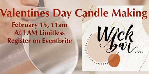 Wick Bar Candle Making at I Am Limitless
