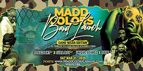 MADD COLORS BAND LAUNCH 2020 (Camo Wear Edition) tickets