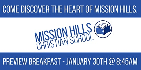 Mission Hills Christian School Preview Breakfast tickets