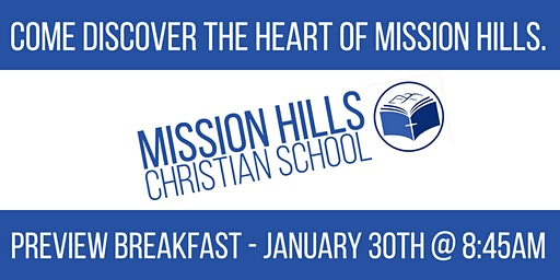 Mission Hills Christian School Preview Breakfast