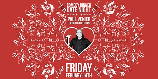 Comedy Dinner, Valentines Date Night