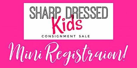 Sharp Dressed Kids MINI REGISTRATION tickets
