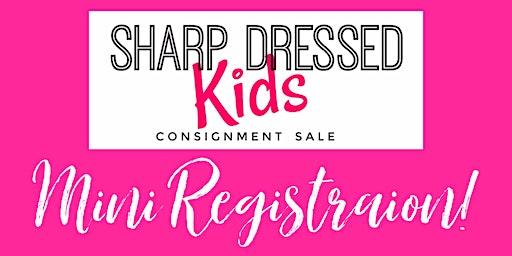 Sharp Dressed Kids MINI REGISTRATION
