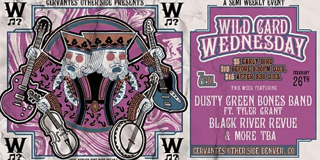 Dusty Green Bones Band ft Tyler Grant & Black River Revue w/ Special Guests tickets