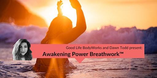 Awakening Power Breathwork™