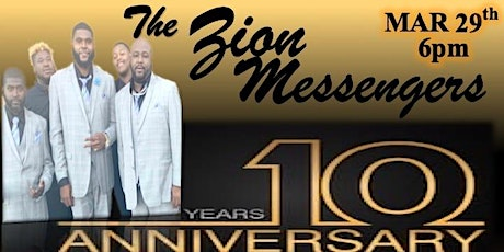 The Zion Messengers 10 Year Anniversary tickets