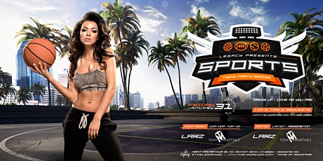 SPORTS NIGHT | Legacy Nightclub Themed Party Series| Friday January 31st tickets