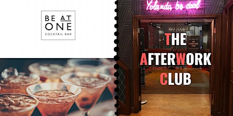The After Work Club //Networking & Drinks - Be At One tickets