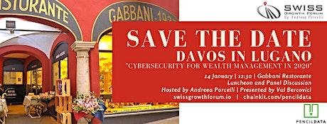 Swiss Growth Forum Davos in Lugano Conference 2020 biglietti