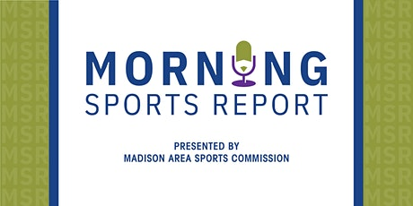 Morning Sports Report tickets
