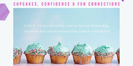 Cupcakes, Confidence & fun Connections