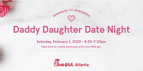 Daddy Daughter Date Night Chick-fil-A Stonebridge Village 2020