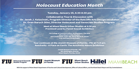 Tours &  Discussions: Promised Land / Auschwitz Tours at MBUS and  JMOF-FIU tickets