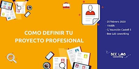 Como definir tu proyecto profesional entradas