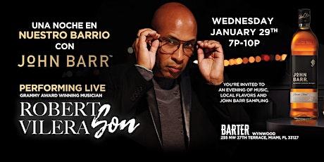 Nuestro Barrio con John Barr featuring Robert Vilera Son tickets