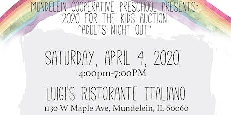 Mundelein Cooperative Preschool 2020 For the Kids Auction Dinner tickets