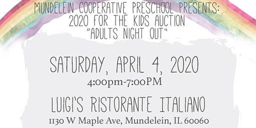 Mundelein Cooperative Preschool 2020 For the Kids Auction Dinner