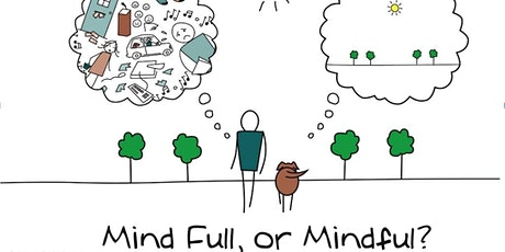 Mindfulness - Being Present in the Moment tickets