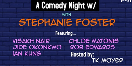 A Comedy Night w/ Stephanie Foster tickets