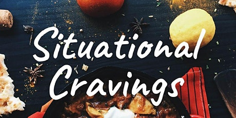 Situational Cravings Tasting Experience  tickets