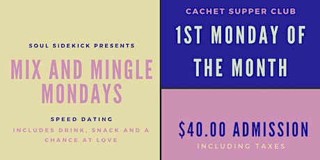 Soul Sidekick Speed Dating: Mix and Mingle Mondays - Cachet (35-45) tickets