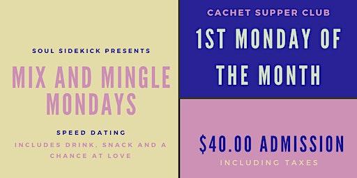 Soul Sidekick Speed Dating: Mix and Mingle Mondays - Cachet (35-45)