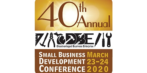 40th Annual DBE Small Business Development Conference