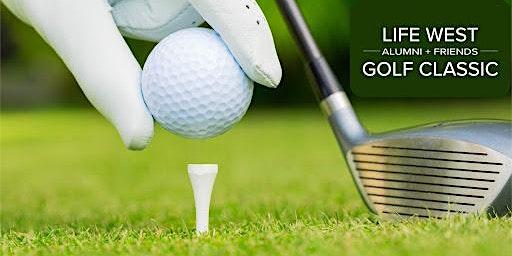 36th Annual Life West Alumni + Friends Golf Classic