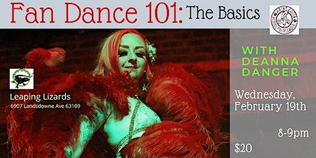 Fan Dance 101: The Basics with Deanna Danger tickets
