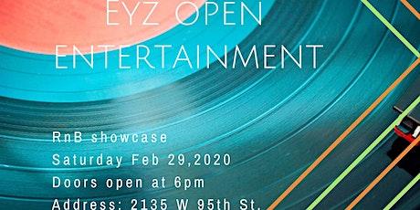 Eyz Open Entertainment RnB Showcase & Launch Party tickets