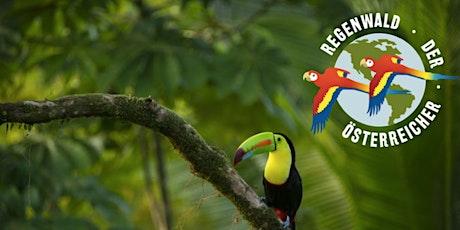 QUE VIVA EL BOSQUE   - Ein Abend für den Regenwald der Österreicher Tickets