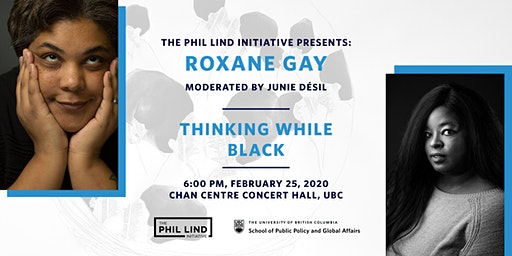 The Phil Lind Initiative Presents:  Roxane Gay