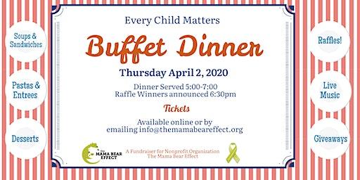 Every Child Matters Buffet DInner Fundraiser