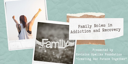 Family Roles in Addiction and Recovery