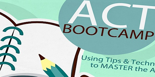 ACT BootCamp (4hr Course)