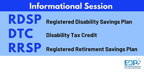 RDSP, RRSP & DTC Information Session tickets