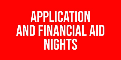 Application and Financial Aid Nights tickets