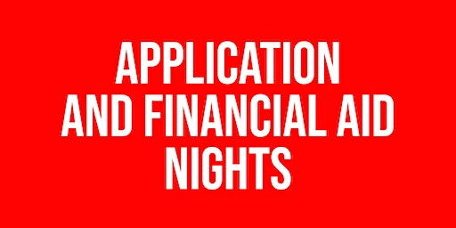 Application and Financial Aid Nights