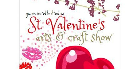 St VALENTINE'S ART and CRAFT SHOW 2020 tickets