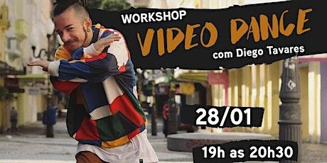 Workshop Video Dance com Diego Tavares ingressos