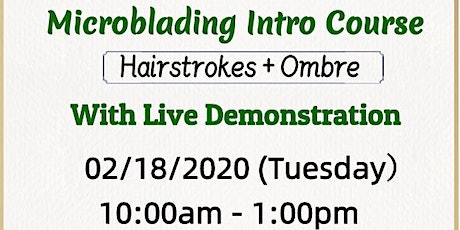 Free Microblading Intro Course (Hairstroke+Ombre) tickets