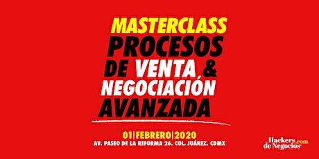 Master Class: Procesos de Venta y Negociación Avanzada boletos
