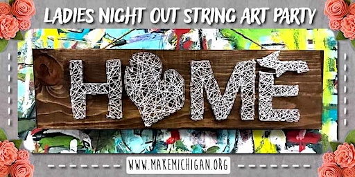Ladies Night Out String Art Party - Wayland