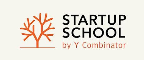 Startup School @ Makeshift Workspace tickets