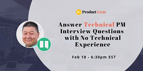 How to Answer Technical PM Interview Questions with No Technical Experience tickets