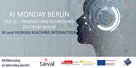AI Monday Berlin - Feb 10th - AI & Human Machine Interaction Tickets