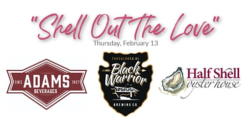 """""""Shell Out the Love"""" with Black Warrior Brewing at Half Shell Oyster House"""