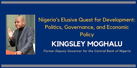 Nigeria's Elusive Quest for Development with Kingsley Moghalu tickets