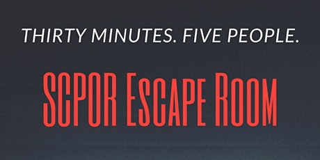 SCPOR Escape Room tickets