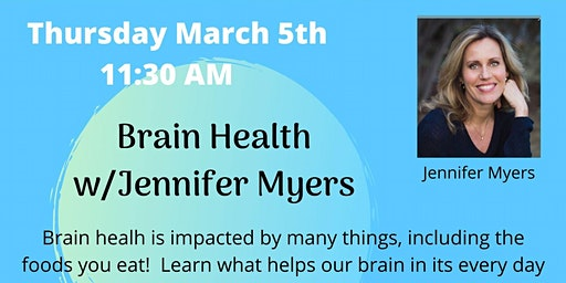 Brain Health w/Jennifer Myers Luncheon